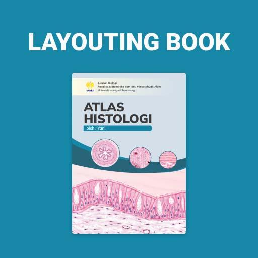 Layouting Buku Atlas Histologi